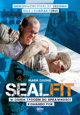 Okładka książki SEALFIT. W 8 tygodni do sprawności Komando Fok