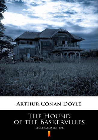 Okładka książki/ebooka The Hound of the Baskervilles. Illustrated Edition