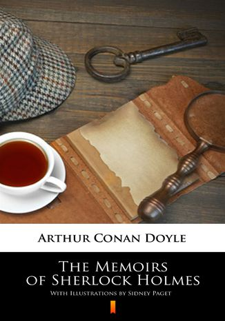 Okładka książki/ebooka The Memoirs of Sherlock Holmes. Illustrated Edition