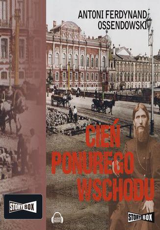 Okładka książki Cień ponurego Wschodu