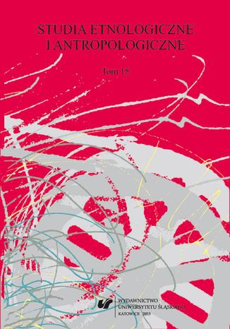 Okładka książki 'Studia Etnologiczne i Antropologiczne' 2015. T. 15