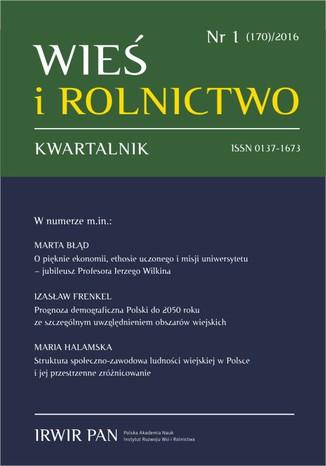 Okładka książki Wieś i Rolnictwo nr 1 (170)/2016