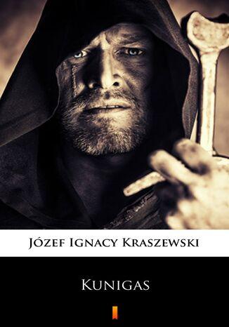 Okładka książki Kunigas. Powieść z podań litewskich