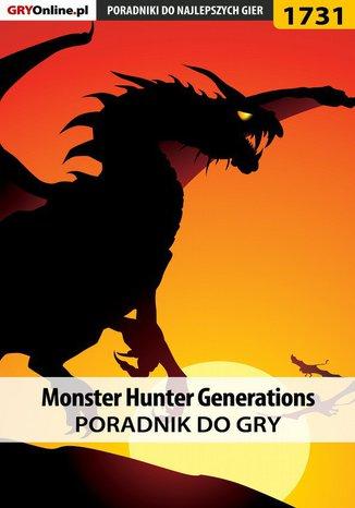 Okładka książki Monster Hunter Generations - poradnik do gry
