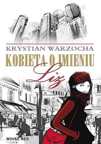 Okładka książki Kobieta o imieniu Liz
