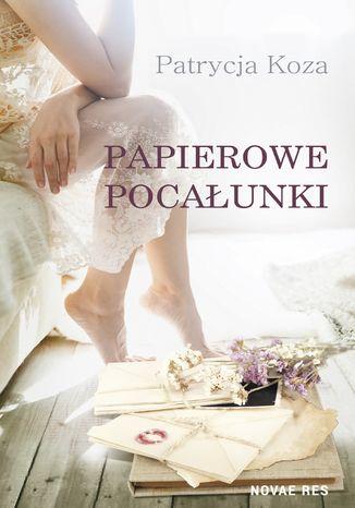 Okładka książki/ebooka Papierowe pocałunki
