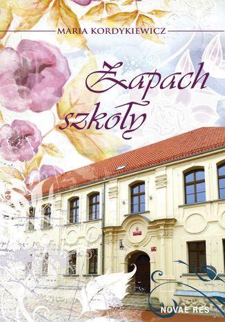 Okładka książki/ebooka Zapach szkoły