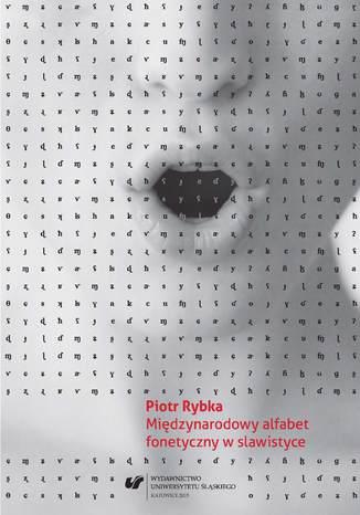 Okładka książki Międzynarodowy alfabet fonetyczny w slawistyce