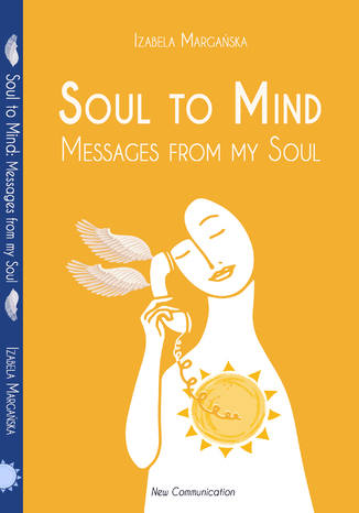 Okładka książki/ebooka Soul to Mind. Messages from my Soul