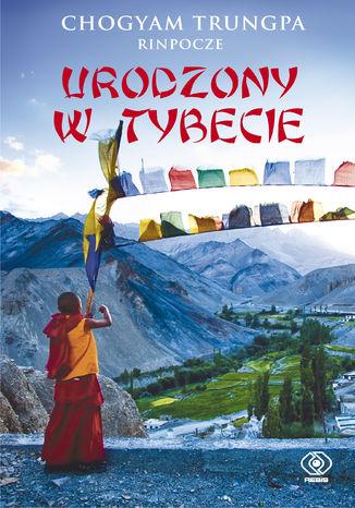 Okładka książki Urodzony w Tybecie