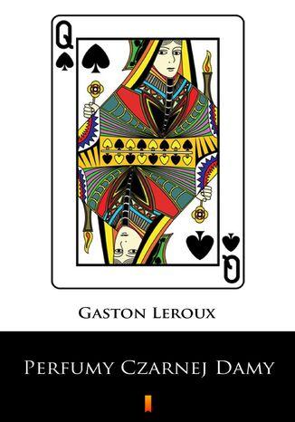 Okładka książki/ebooka Perfumy Czarnej Damy