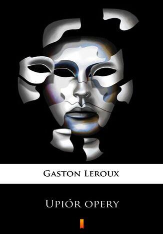 Okładka książki/ebooka Upiór opery