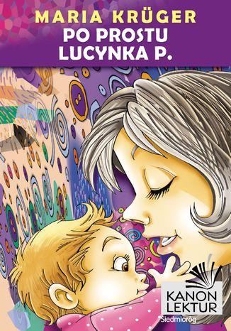 Okładka książki Po prostu Lucynka P