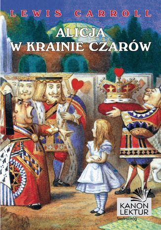 Okładka książki/ebooka Alicja w Krainie Czarów