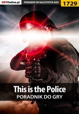 Okładka książki/ebooka This is the Police - poradnik do gry