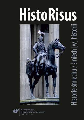Okładka książki HistoRisus. Historie śmiechu / śmiech [w] historii