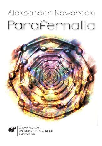 Okładka książki Parafernalia. O rzeczach i marzeniach