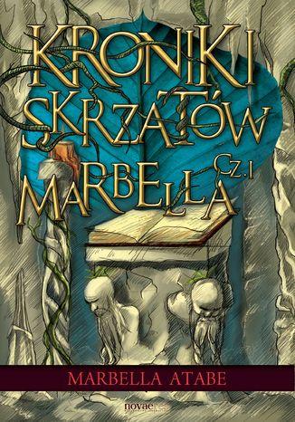 Okładka książki/ebooka Kroniki skrzatów. Część I: Marbella