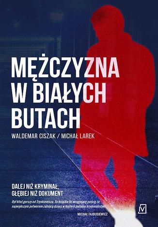 Okładka książki/ebooka Mężczyzna w białych butach