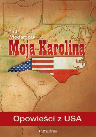 Okładka książki/ebooka Moja Karolina