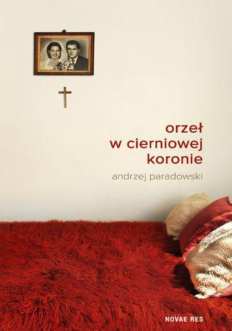 Okładka książki/ebooka Orzeł w cierniowej koronie
