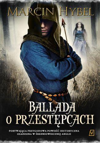 Okładka książki/ebooka Ballada o przestępcach