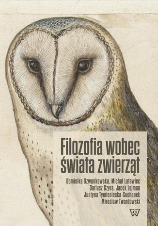 Okładka książki/ebooka Filozofia wobec świata zwierząt