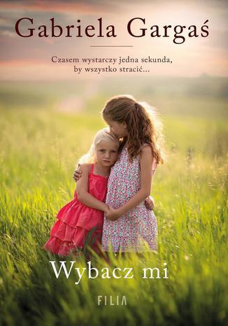 Okładka książki Wybacz mi