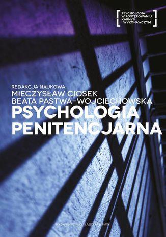 Okładka książki/ebooka Psychologia penitencjarna