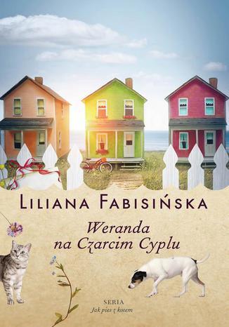 Okładka książki Weranda na Czarcim Cyplu Tom 2 Jak pies z kotem