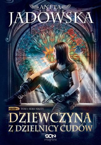 Okładka książki/ebooka Dziewczyna z Dzielnicy Cudów