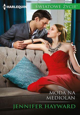 Okładka książki/ebooka Moda na Mediolan