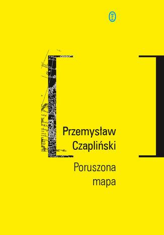 Okładka książki/ebooka Poruszona mapa