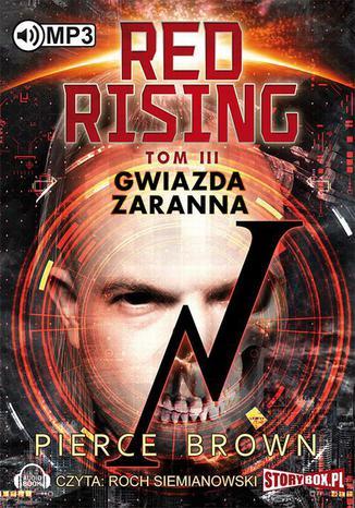 Okładka książki/ebooka Red Rising. Tom 3. Gwiazda zaranna
