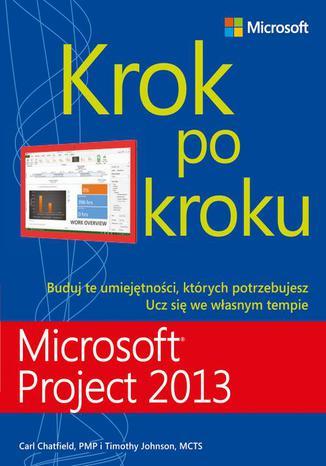 Okładka książki/ebooka Microsoft Project 2013. Krok po kroku