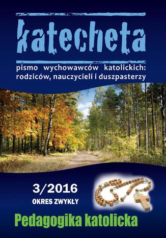 Okładka książki Katecheta nr 03/2016