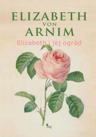 Okładka książki/ebooka Elizabeth i jej ogród