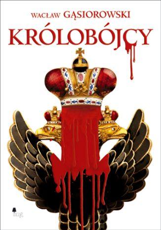 Okładka książki Królobójcy