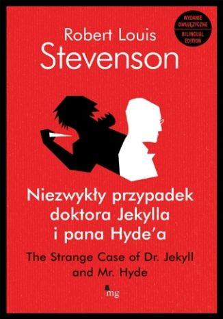 Okładka książki Niezwykły przypadek doktora Jekylla i pana Hyde'a