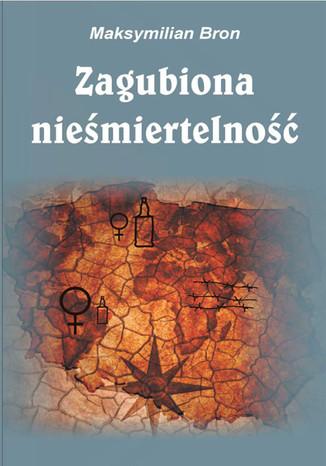 Okładka książki Zagubiona nieśmiertelność