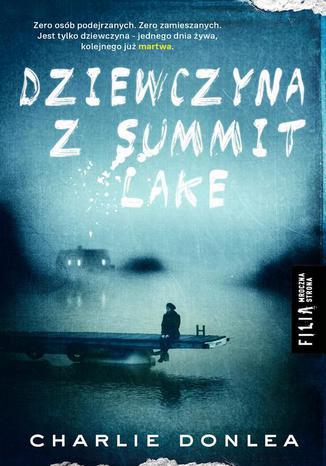 Okładka książki Dziewczyna z Summit Lake