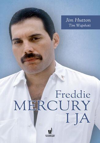 Okładka książki/ebooka Freddie Mercury i ja