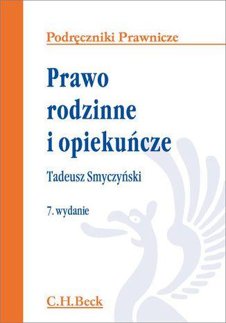 Okładka książki/ebooka Prawo rodzinne i opiekuńcze. Wydanie 7