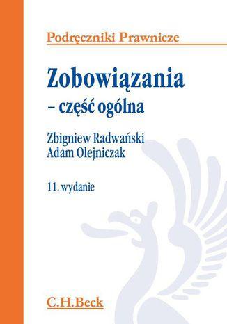 Okładka książki/ebooka Zobowiązania. Część ogólna. Wydanie 11
