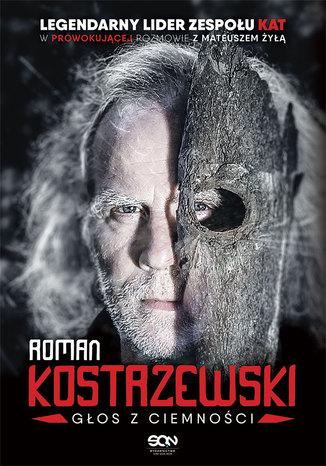 Okładka książki Roman Kostrzewski. Głos z ciemności