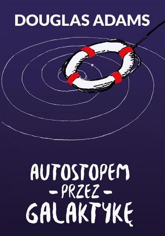 Okładka książki Autostopem przez Galaktykę