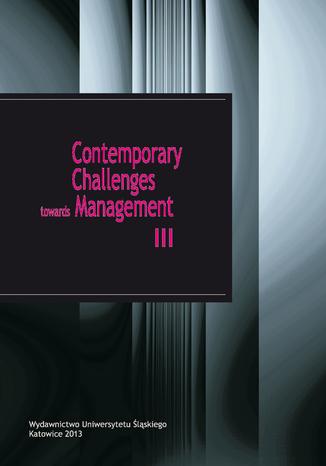 Okładka książki/ebooka Contemporary Challenges towards Management III