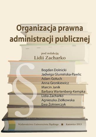 Okładka książki/ebooka Organizacja prawna administracji publicznej