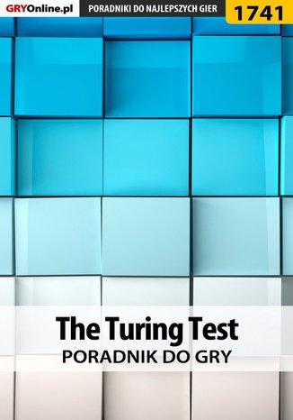 Okładka książki The Turing Test - poradnik do gry
