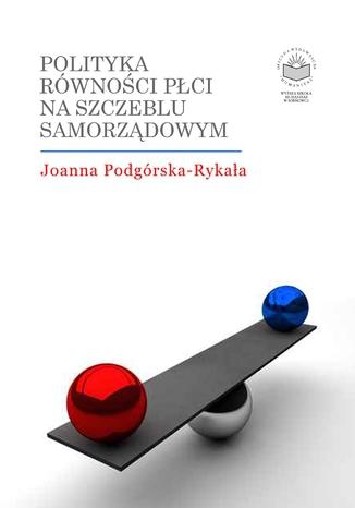 Okładka książki Polityka równości płci na szczeblu samorządowym